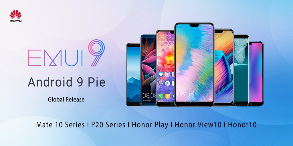 Android Pie Stable Improve Hits Huawei P20/p20 Pro, Mate 10 Pro, Honor Play/view 10/10