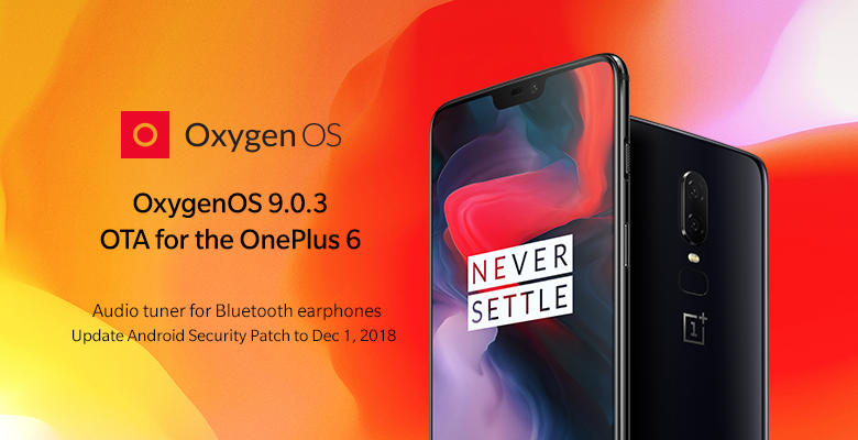 Oxygenos 9.0.3 Update Brings Improvements To The Oneplus 6